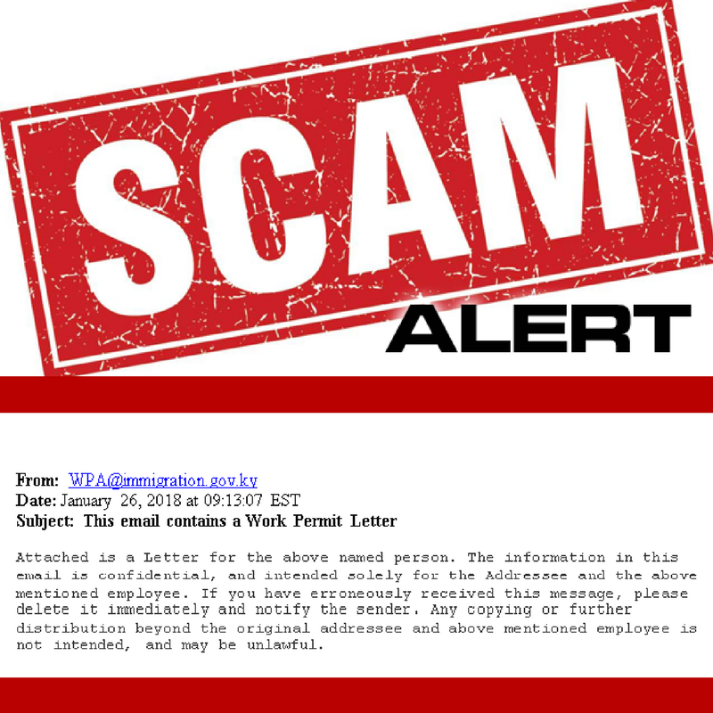 Please be aware of a fraudulent email currently circulating that is originating from WPA@immigration.gov.ky.